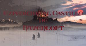 Expedición al castillo de Ravenloft