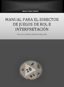 Manual para el director de juegos de rol e interpretación